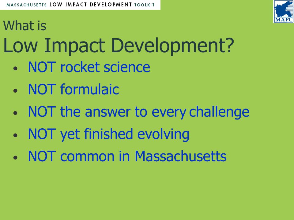 What is Low Impact Development.