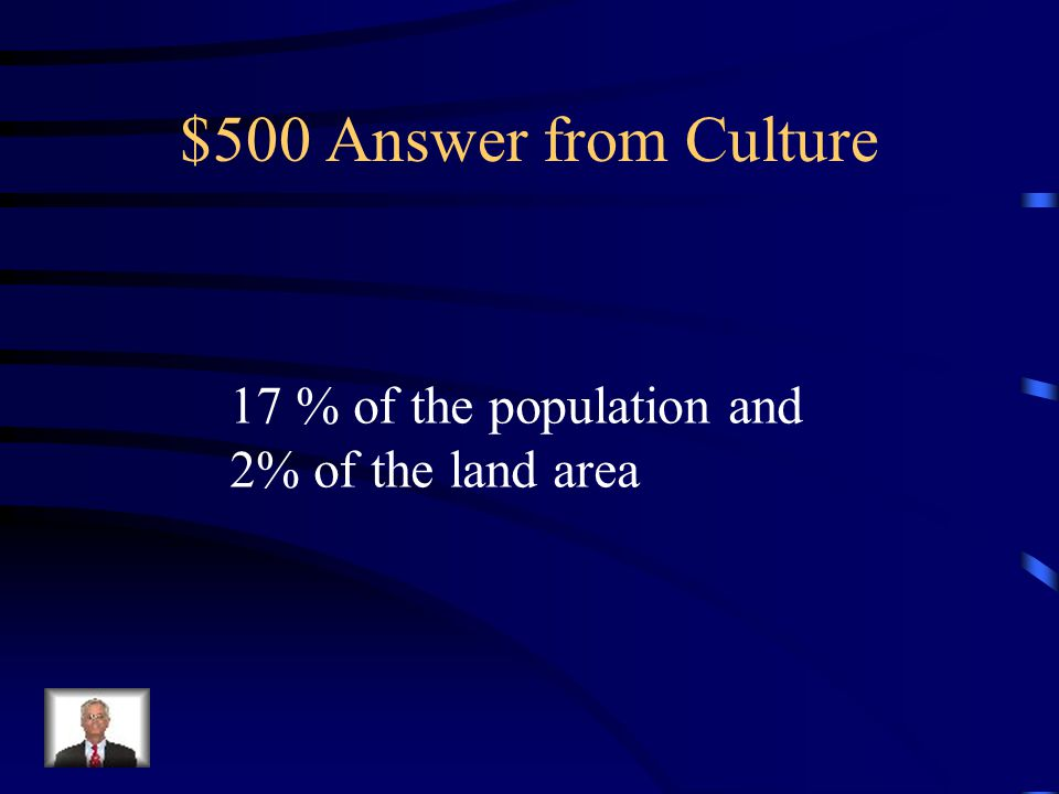 $500 Question from Culture The Northeast occupies ____% of the population and ____% of the land area