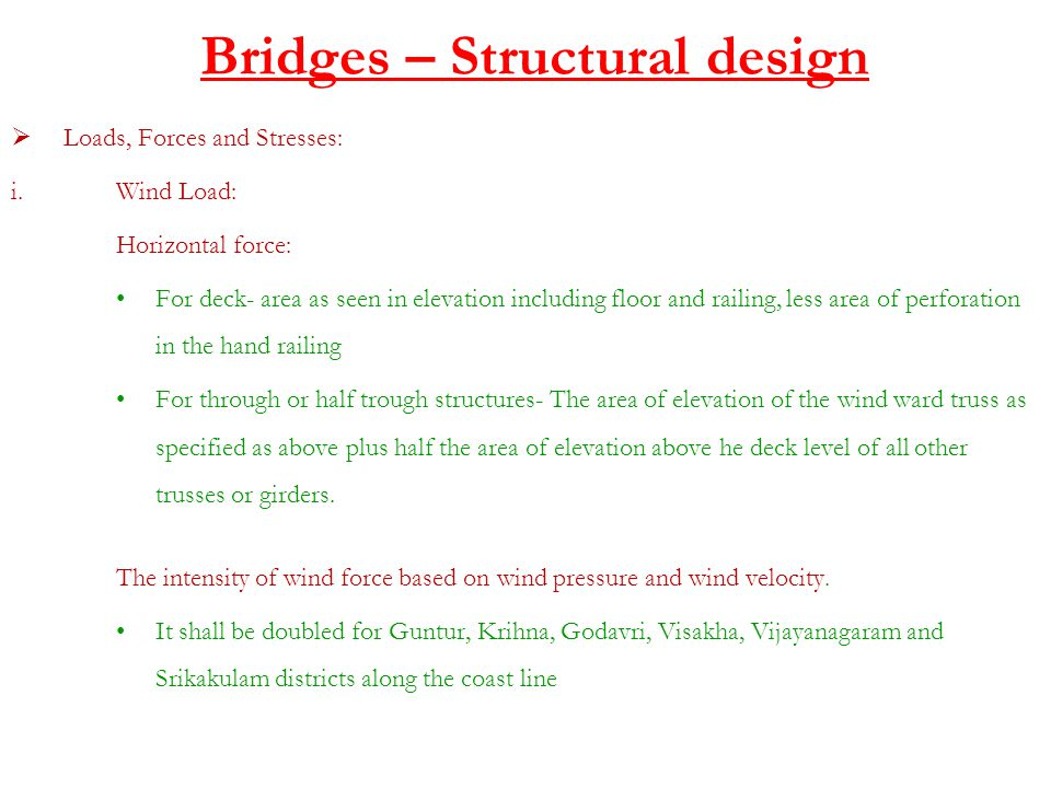 Bridges – Structural design  Loads, Forces and Stresses: i.