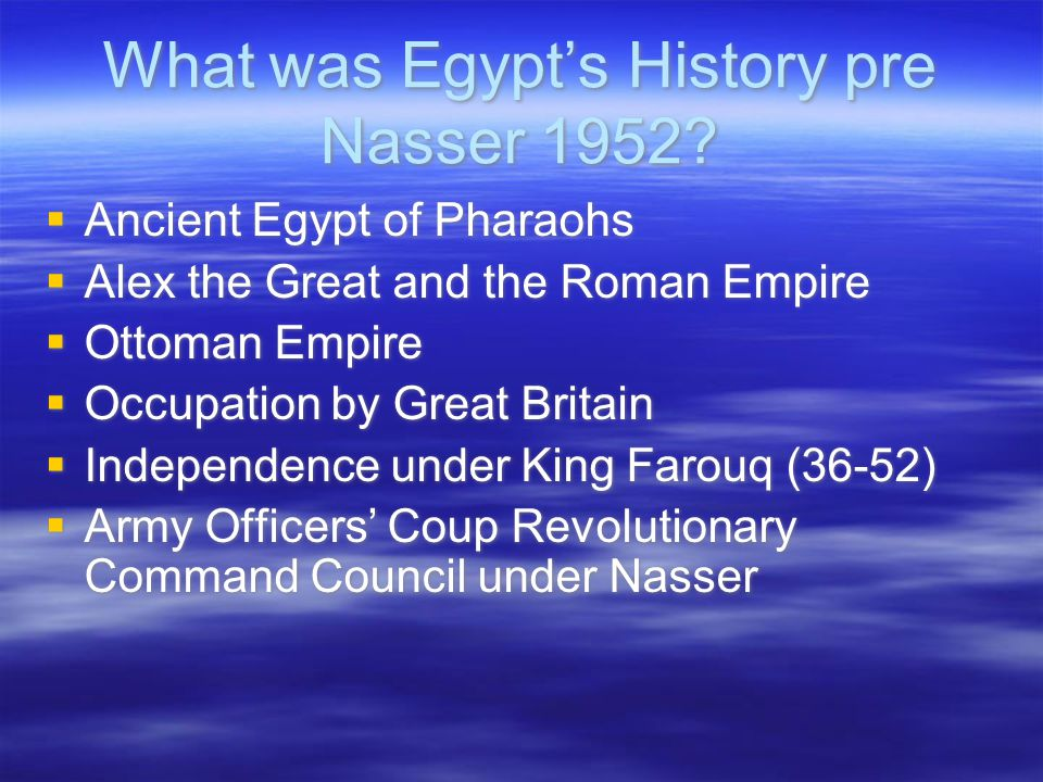 What was Egypt's History pre Nasser 1952.