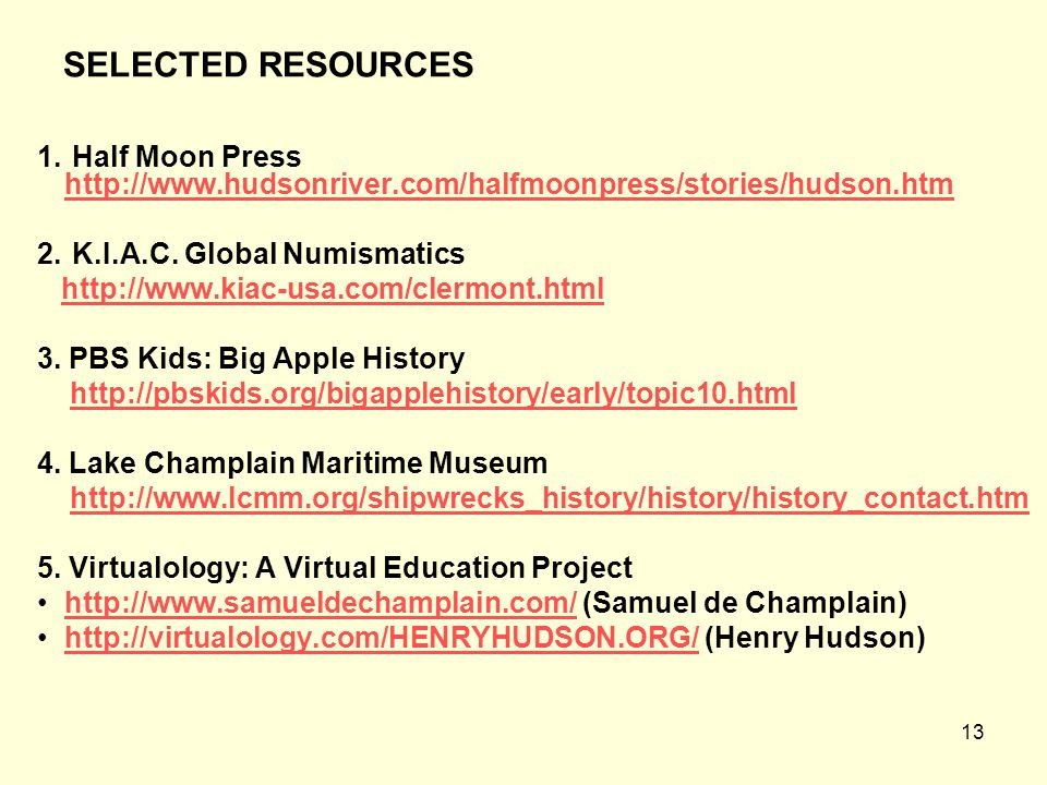 13 SELECTED RESOURCES 1.