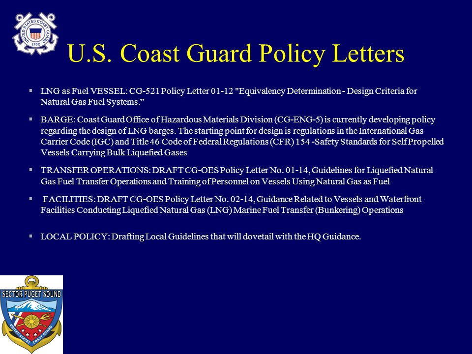 U.S. Coast Guard Policy Letters  LNG as Fuel VESSEL: CG-521 Policy Letter 01-12