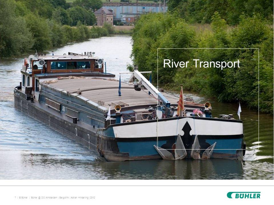 7 | © Bühler | River Transport Bühler @ DCI Amsterdam | Bargolink | Adrian Hinderling | 2012
