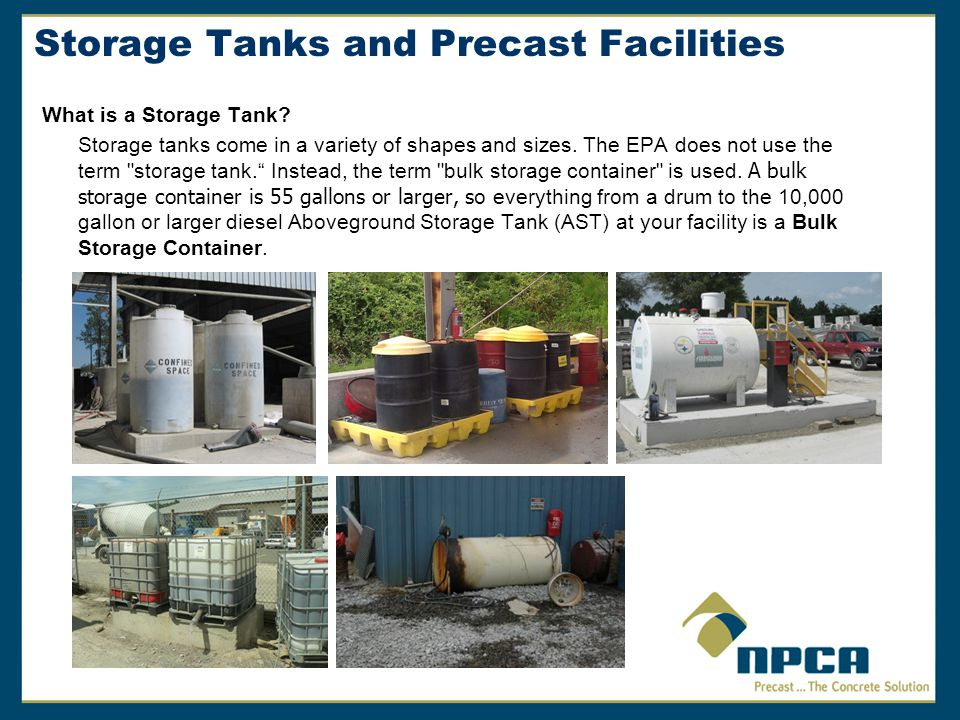 Storage Tanks and Precast Facilities What is a Storage Tank.