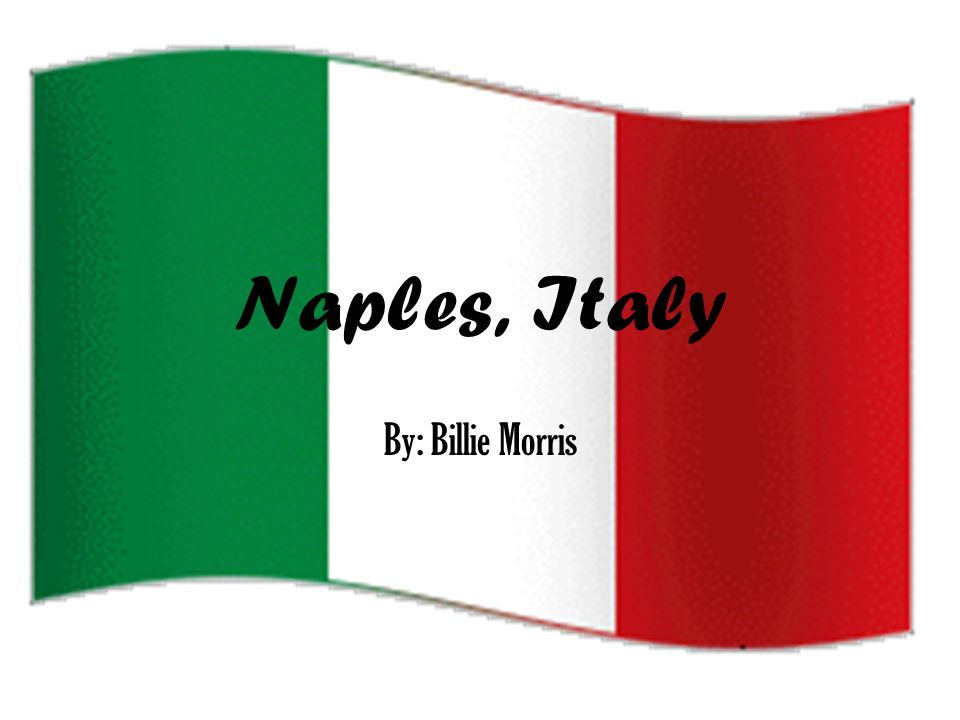 Naples is located on the southwest side of Italy