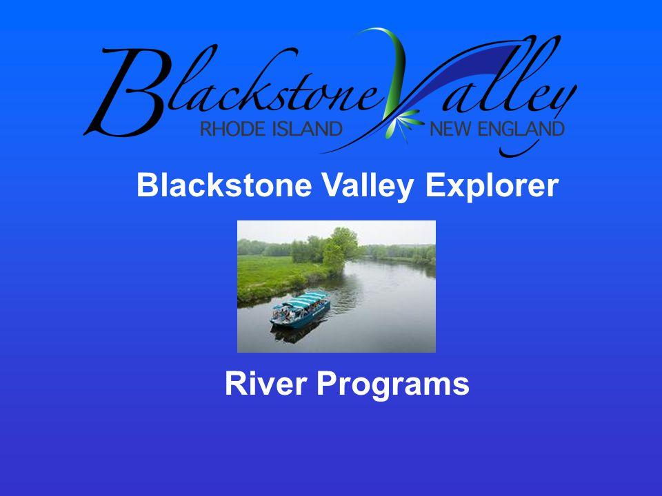 Blackstone Valley Explorer River Programs