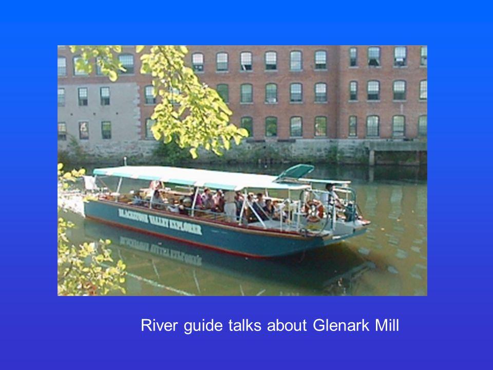 River guide talks about Glenark Mill