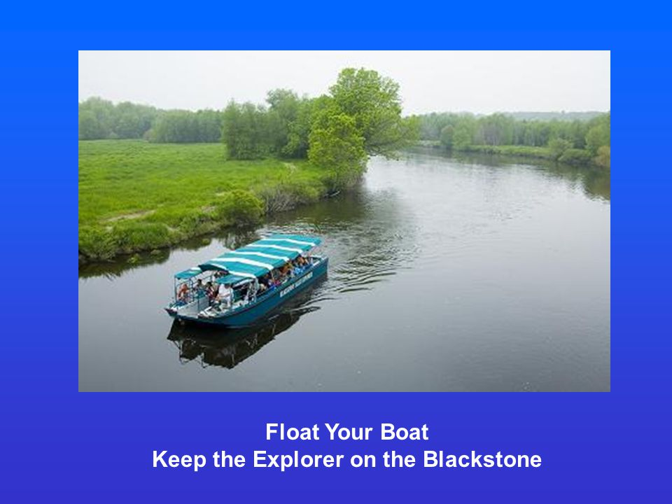 Float Your Boat Keep the Explorer on the Blackstone