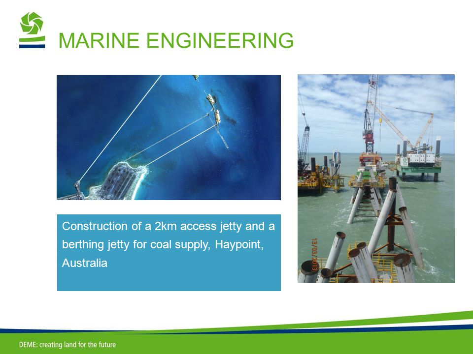 MARINE ENGINEERING Construction of a 2km access jetty and a berthing jetty for coal supply, Haypoint, Australia