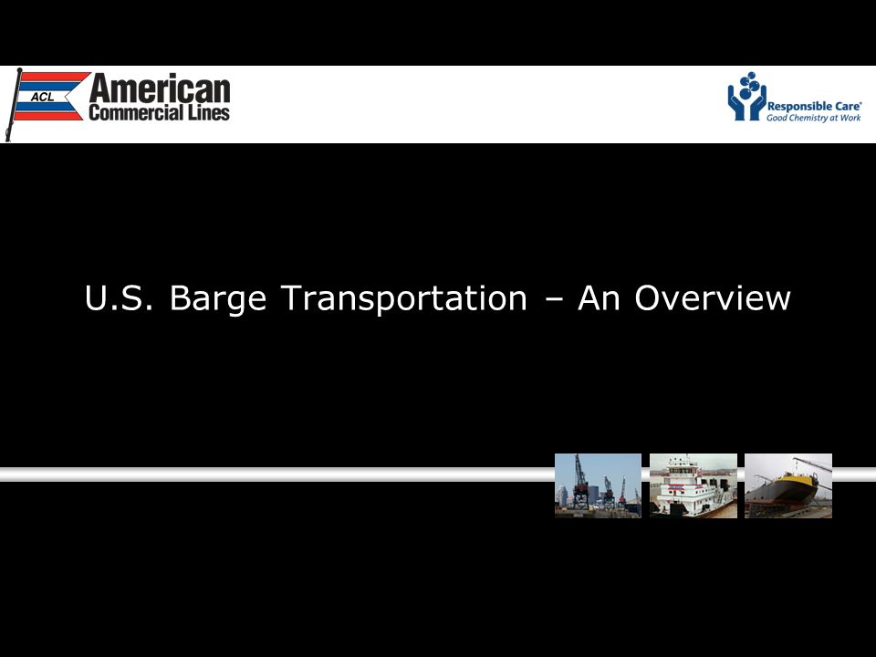 U.S. Barge Transportation – An Overview