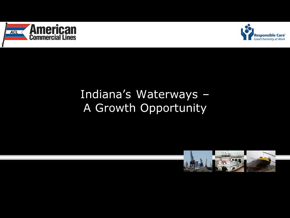 Indiana's Waterways – A Growth Opportunity