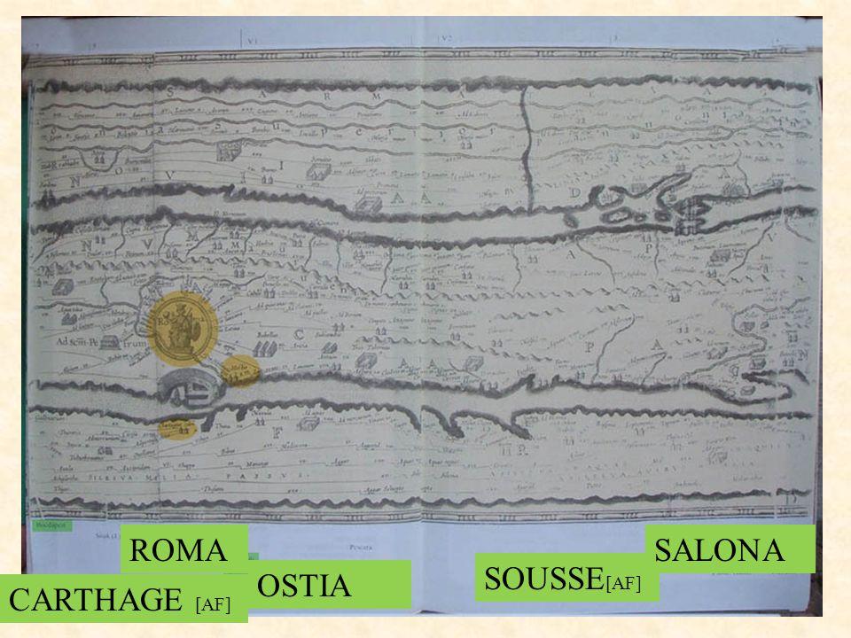 ROMA CARTHAGE [AF] OSTIA SOUSSE [AF] SALONA