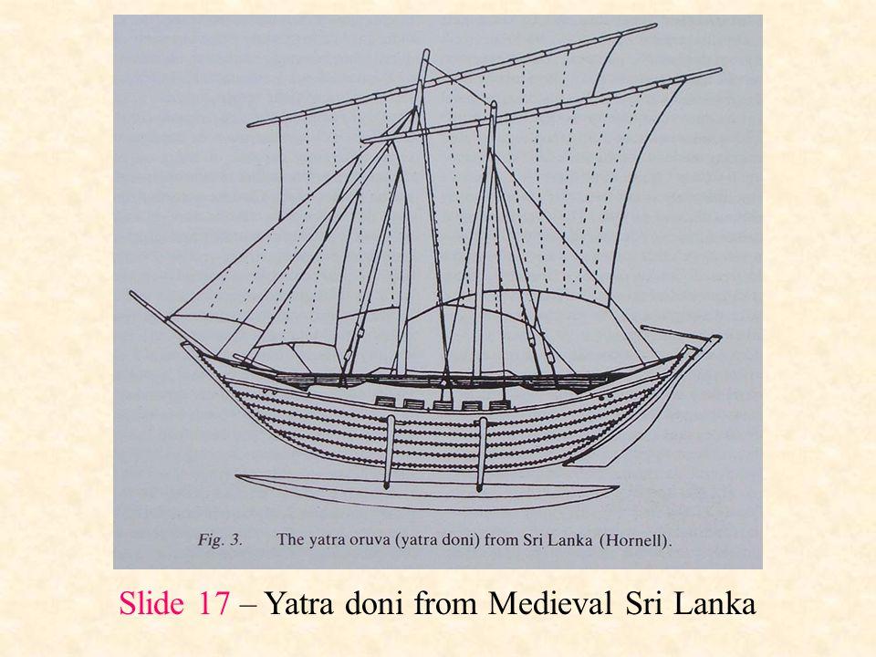 Slide 17 – Yatra doni from Medieval Sri Lanka