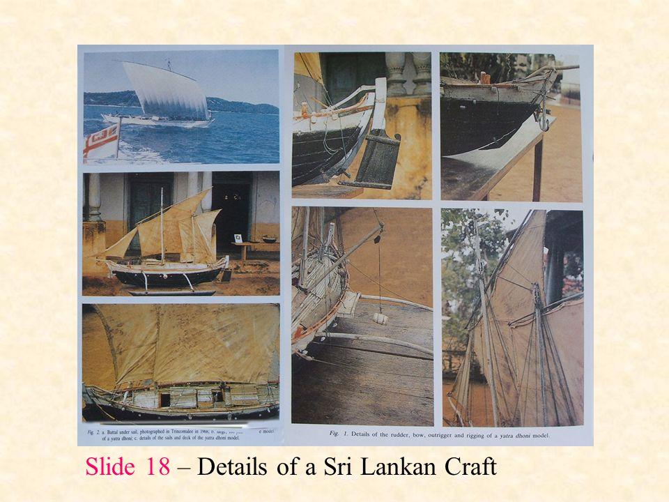 Slide 18 – Details of a Sri Lankan Craft