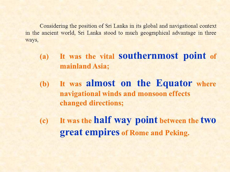 Palasimudae1st ADMarcian of Heraclea 27 Pallessimonda17th de Queyroz 28 Pao-tchou7th Hsuen-Tsang 29 Parasamudra4th BC Kaut.ilya 30 P'o-lo-men8thTou Hoan 31 Rachius1st ADSanchoniathou 32 Ratnadi-pa6th Manimekala-i 33 Salabham14th (circa)Tamil 34 Salice15th Map Colombo Museum 35 Salikeib2nd ADPtolemy 36 Sa  ng-kia-lo7th Hsuen-Tsang 37 Sarandib2nd ADSamaritan Pentateuch 38 Saylan15th Fra Mauro's Map 39 Scrilanea17th de Queyroz 40 Seilan15th Martin.Behaim's uremburg Globe41 Selendive-Arab author 42 Senda-n 8thArab author 43 Se-ng-ka-lo7th I-tsing 44 Serendivi4th ADEmperor Julian 45