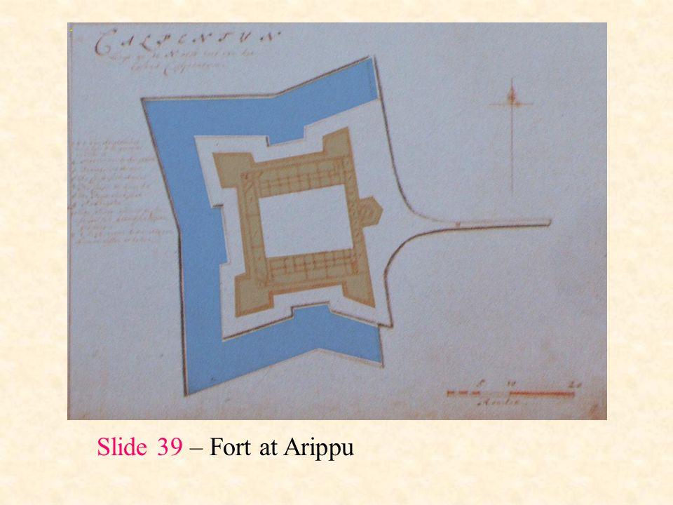 Slide 39 – Fort at Arippu