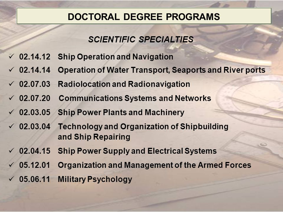 NAVIGATION FACULTY NAVIGATION SHIP ELECTRONICS PORT MANAGEMENT EDUCATION OF MERCHANT MARINE STUDENTS MASTER'S DEGREE PROGRAMS SHIP MACHINERY SHIP ELECTRICAL SYSTEMS SHIP REPAIRS ENGINEERING FACULTY Duration of Training 1- 3 years Academic hours 900 – 2500 (60 - 120 ECTS Credits)
