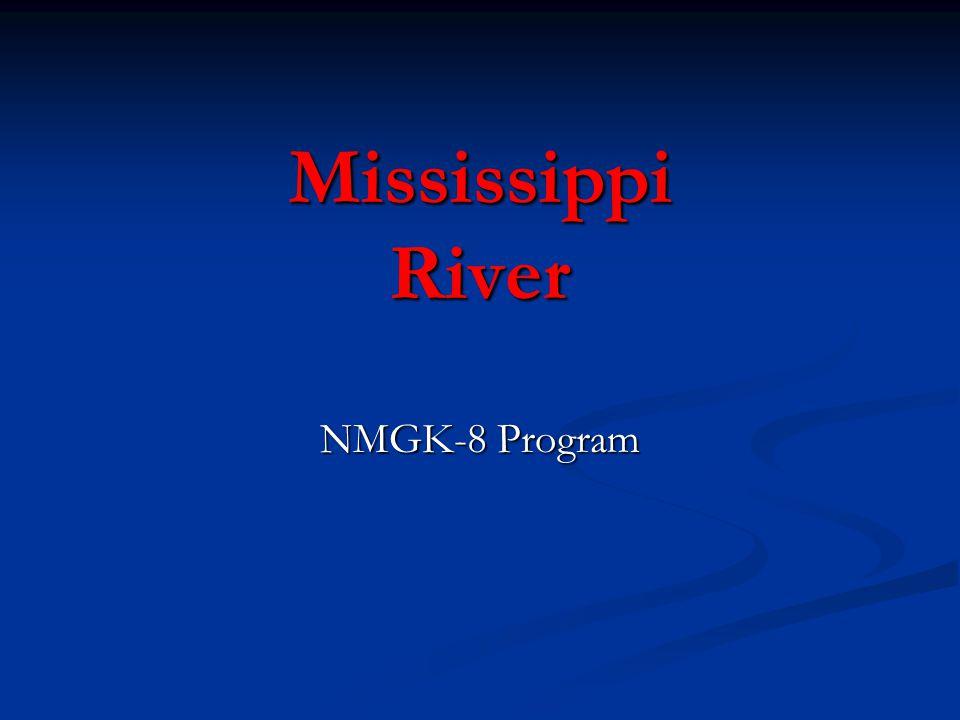 Mississippi River NMGK-8 Program
