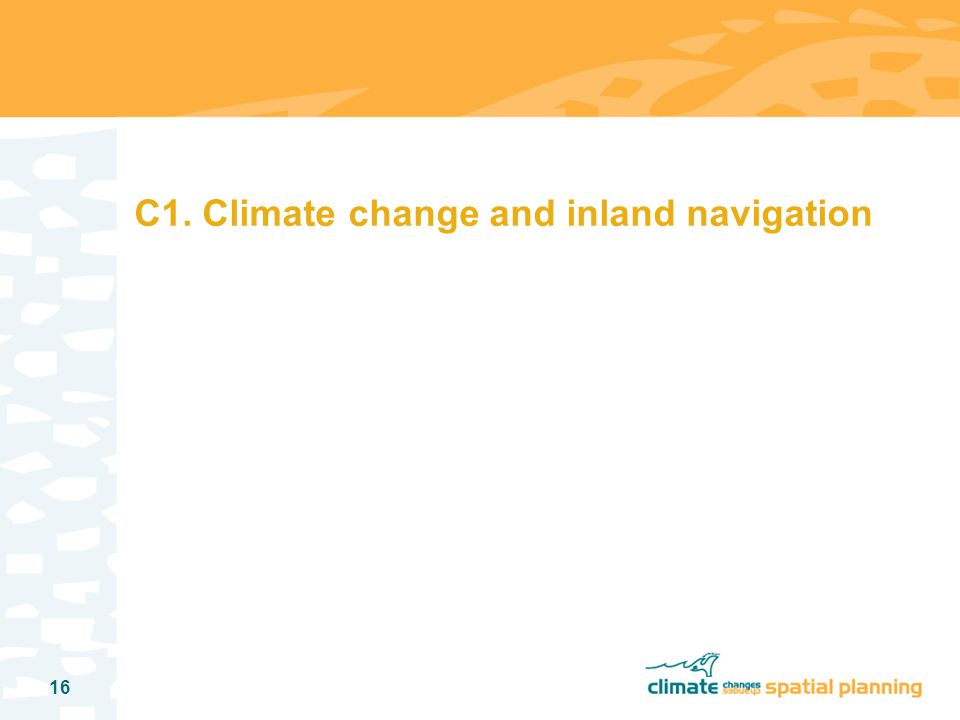 16 C1. Climate change and inland navigation