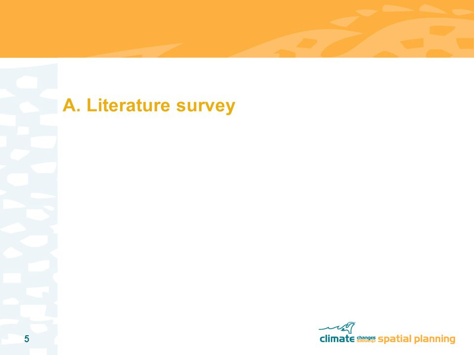 5 A. Literature survey