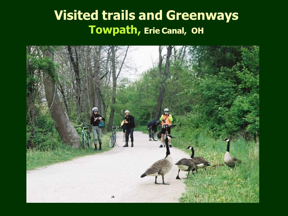 Visited trails and Greenways Towpath, Erie Canal, OH