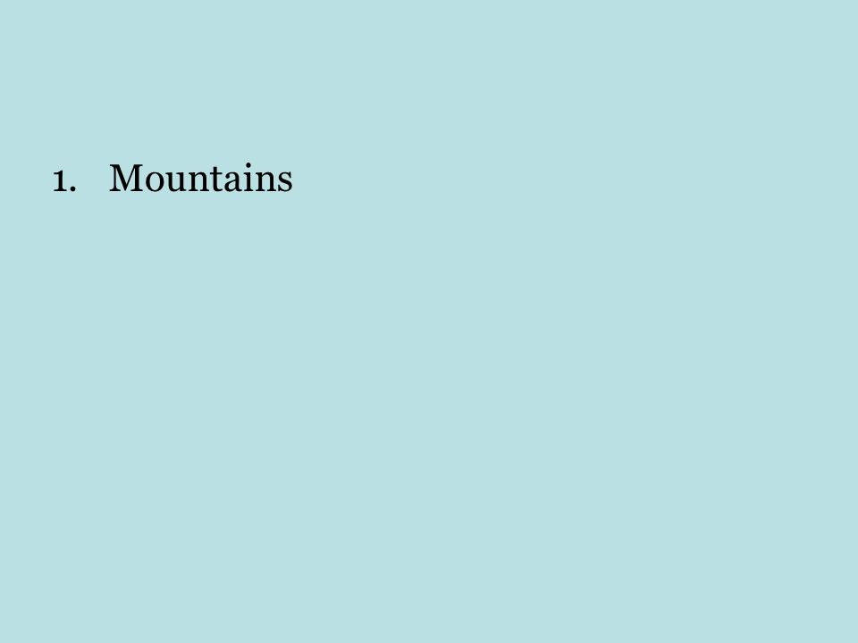1.Mountains