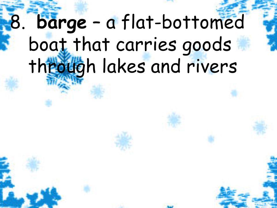 9.Name the 5 Great Lakes. a. Lake Ontario b. Lake Erie c.