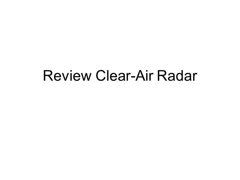 Review Clear-Air Radar