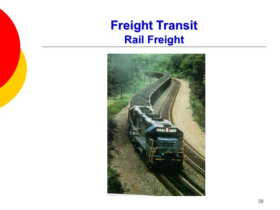39 Freight Transit Rail Freight