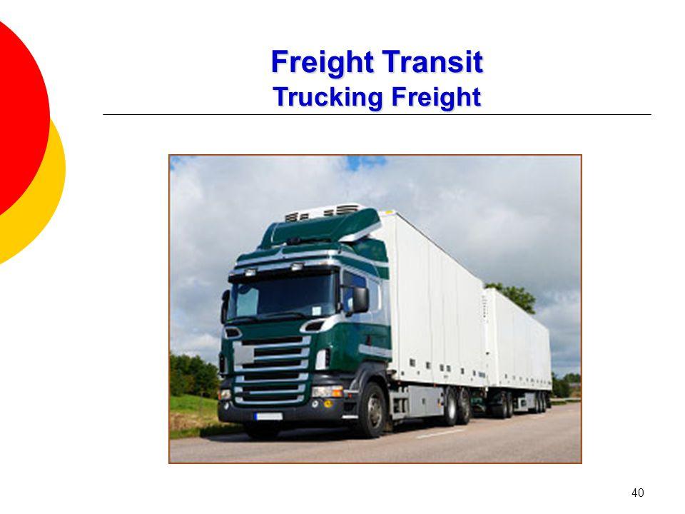40 Freight Transit Trucking Freight