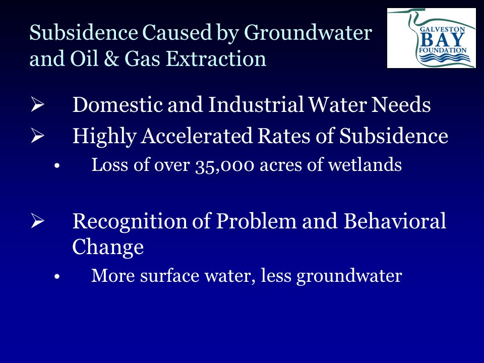 Habitat Restoration  Identified as number one goal in Galveston Bay National Estuary Program Galveston Bay Plan