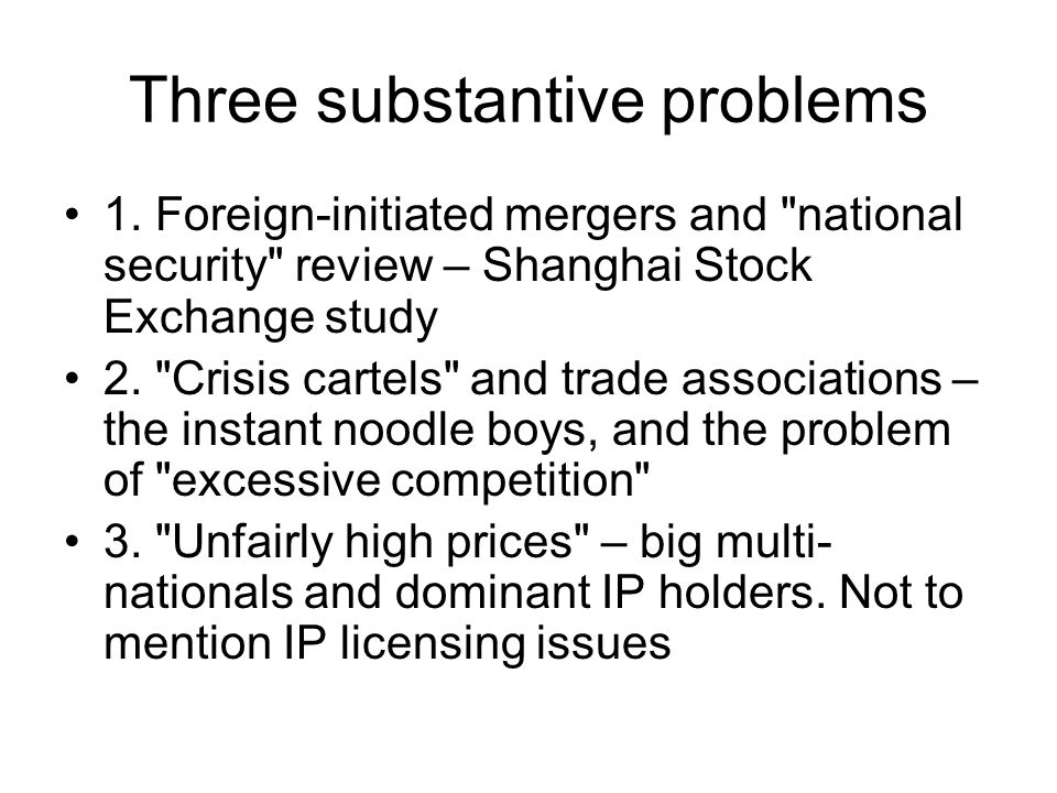Three substantive problems 1.