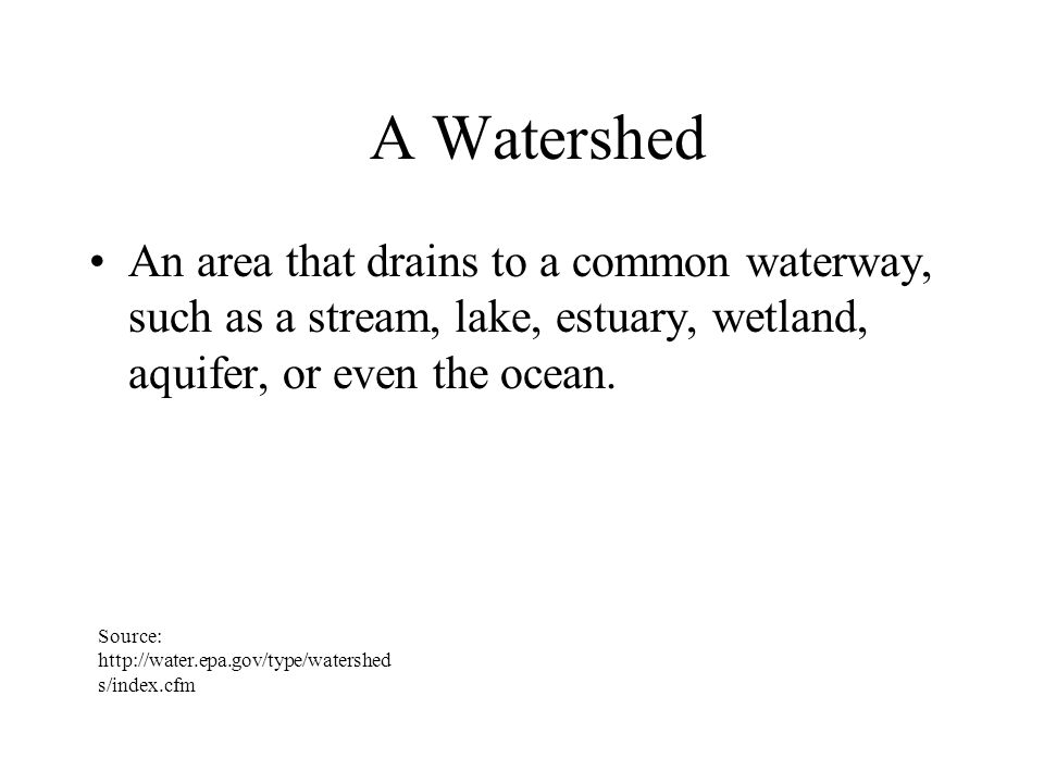 What Does a Watershed Look Like.