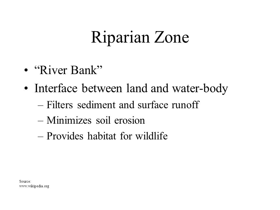 Water-Body Stream, river, pond, lake, reservoir, estuary, bay, or ocean Flowing (lotic) or non-flowing (lentic) Influence and affected by soil, slope, vegetation and topography Source: Texas Watershed Stewardship Program Workshop April 2010