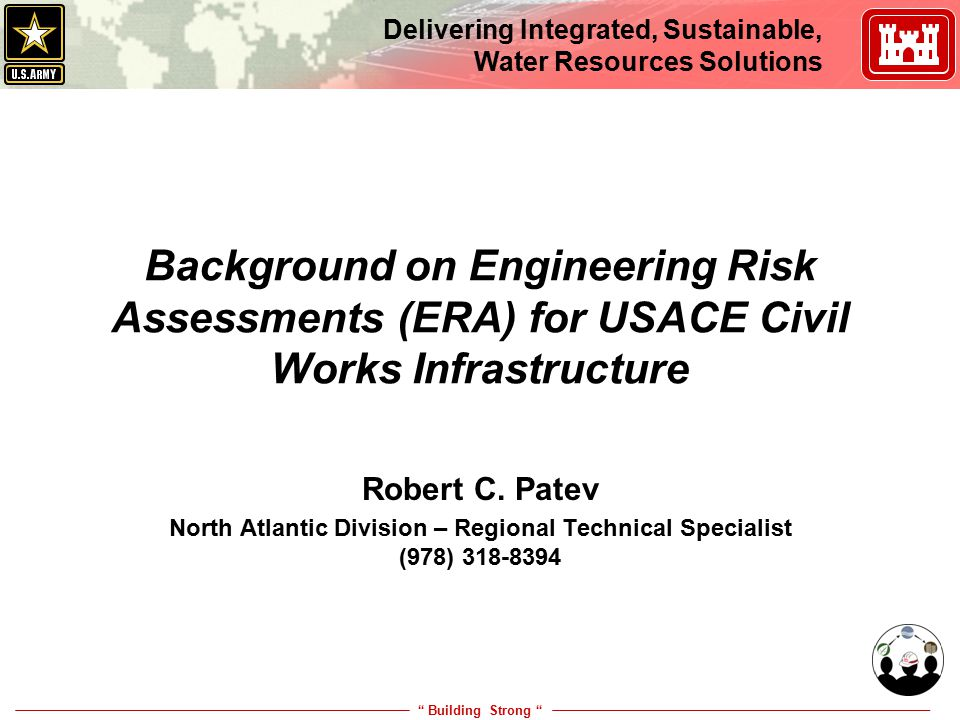 Building Strong Delivering Integrated, Sustainable, Water Resources Solutions Engineering Risk Assessments