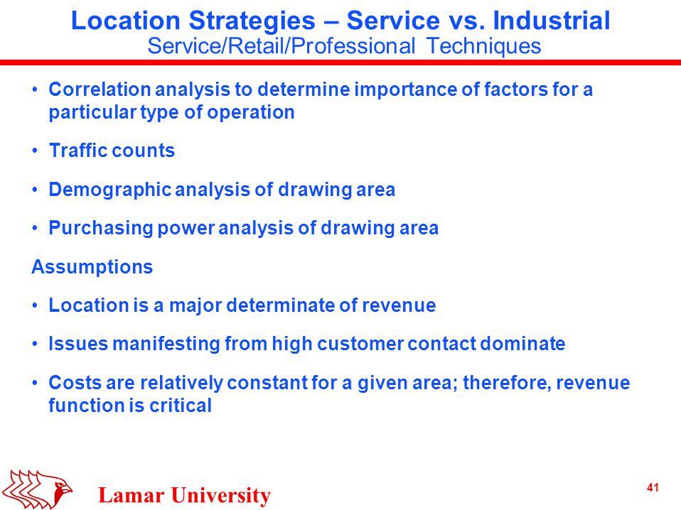 41 Lamar University Location Strategies – Service vs.
