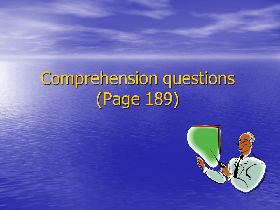 Comprehension questions (Page 189)