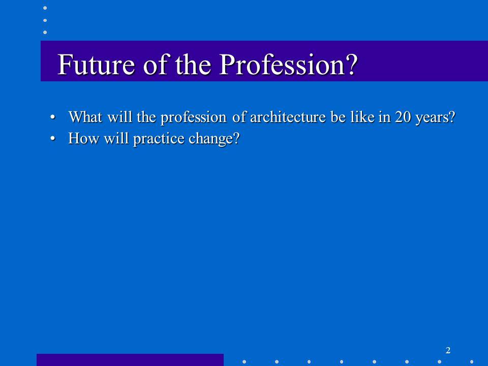 2 Future of the Profession.