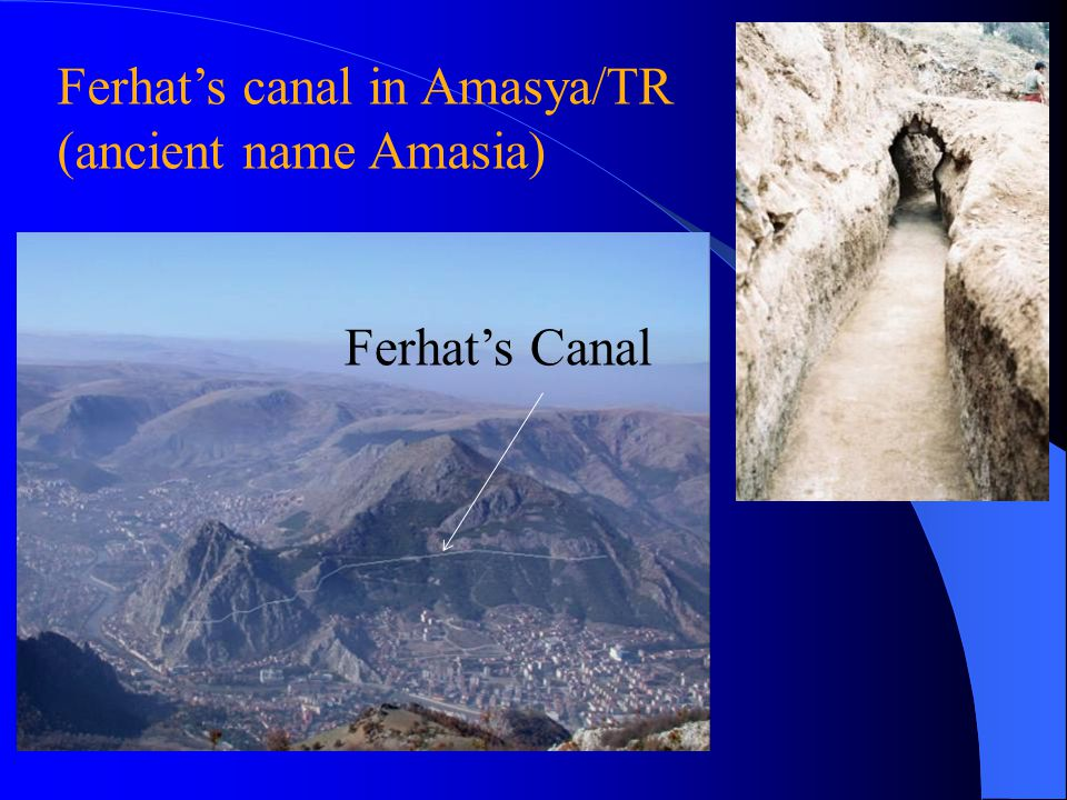Ferhat's canal in Amasya/TR (ancient name Amasia) Ferhat's Canal
