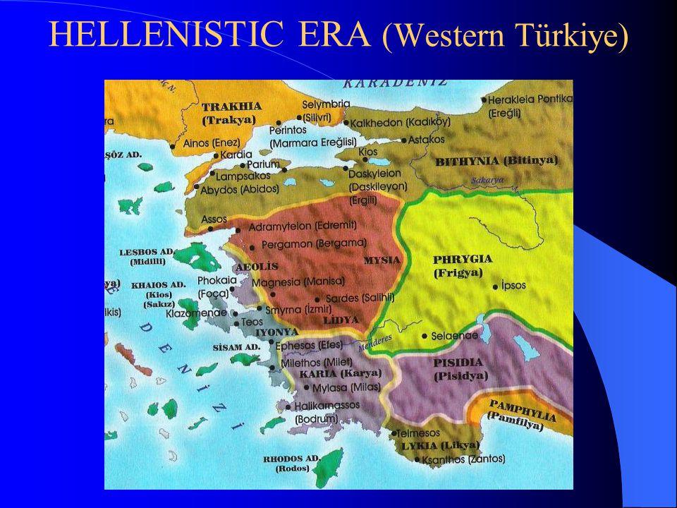 HELLENISTIC ERA (Western Türkiye)