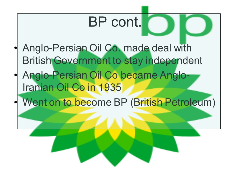 BP cont. Anglo-Persian Oil Co.