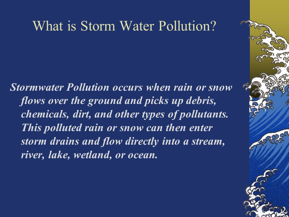 What is Storm Water Pollution.