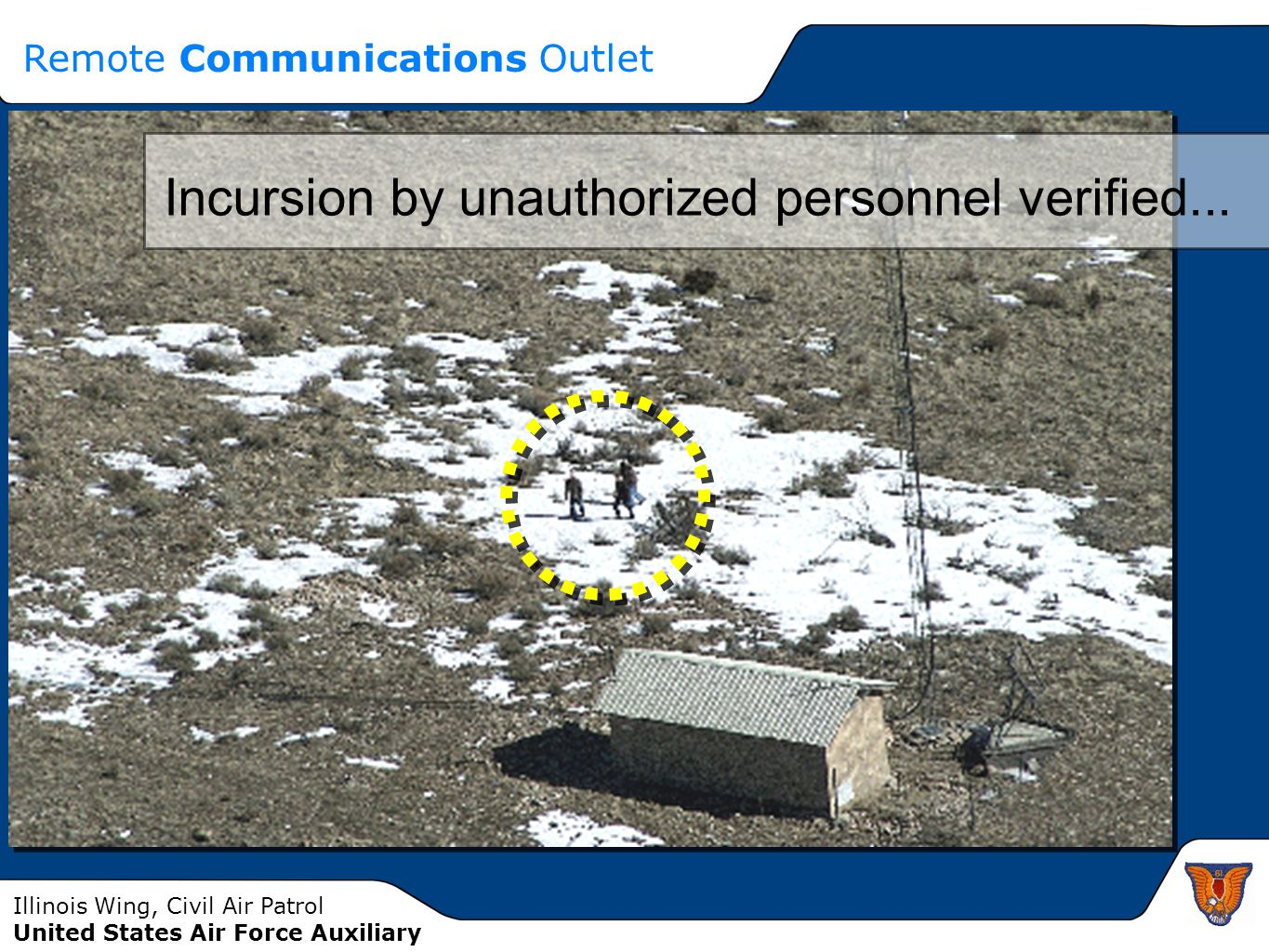Illinois Wing, Civil Air Patrol United States Air Force Auxiliary Incursion by unauthorized personnel verified... Remote Communications Outlet