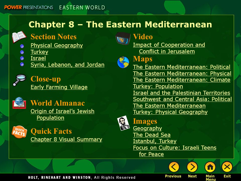 Chapter 8 – The Eastern Mediterranean Section Notes Physical Geography Turkey Israel Syria, Lebanon, and Jordan Video Impact of Cooperation and Confli