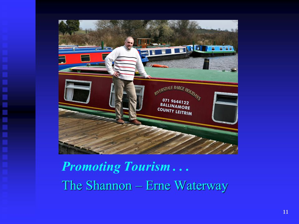 Promoting Tourism... The Shannon – Erne Waterway 11