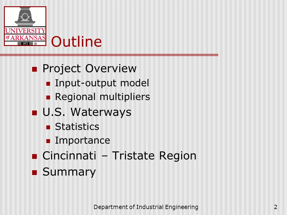 Department of Industrial Engineering2 Outline Project Overview Input-output model Regional multipliers U.S.