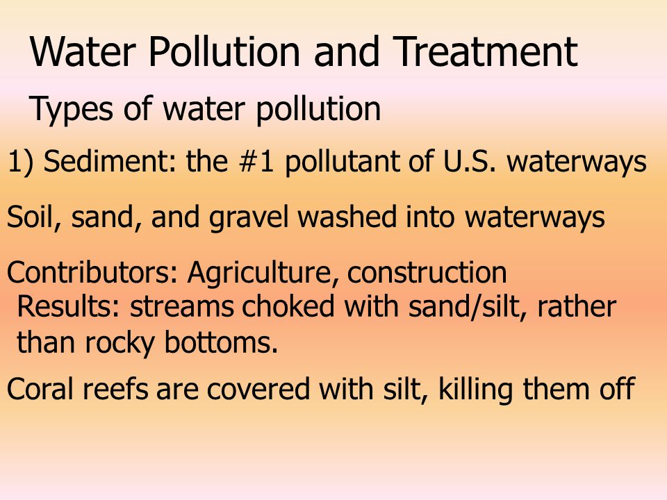 Surface Water Pollution Water Pollutants are emitted from –Point Sources Distinct and confined sources such as pipes from industrial or sites –Nonpoint Sources Diffused and intermittent Ex) runoffs from streets