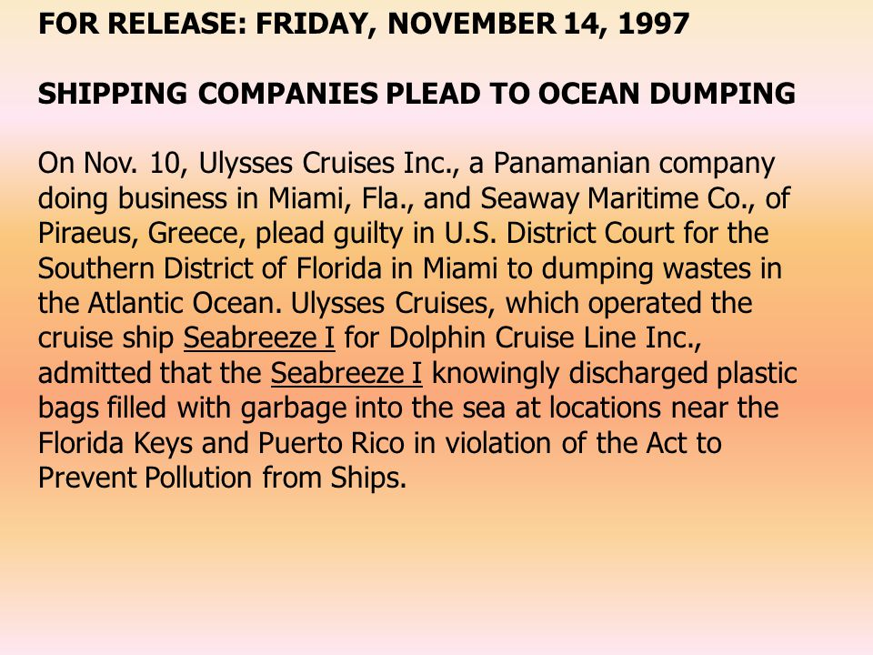 FOR RELEASE: FRIDAY, NOVEMBER 14, 1997 SHIPPING COMPANIES PLEAD TO OCEAN DUMPING On Nov.