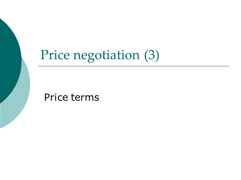 Price negotiation (3) Price terms