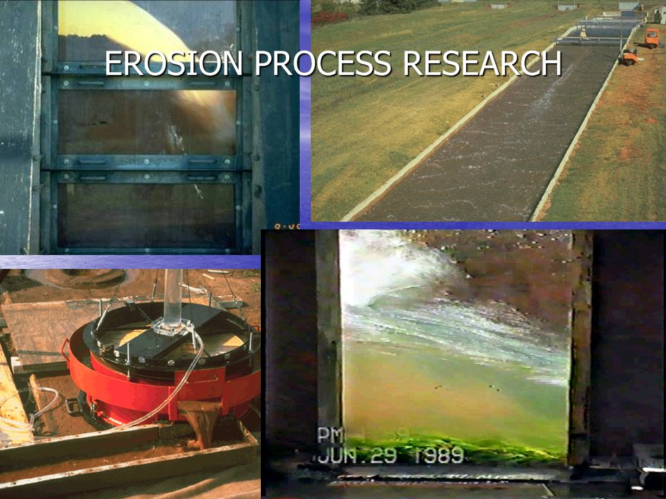 EROSION PROCESS RESEARCH